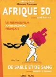 René Vautier et Michel Le Thomas - Afrique 50 - De sable et de sang. 1 DVD