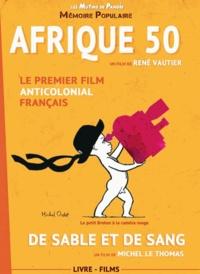 Afrique 50 - De sable et de sang.pdf