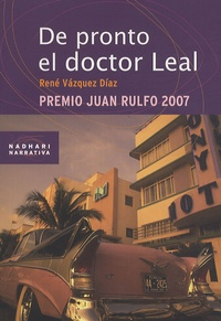 René Vazquez Diaz - De Pronto El Doctor Leal.