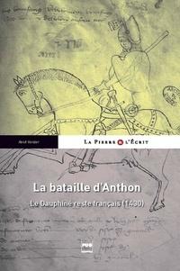 René Verdier - BATAILLE D'ANTHON (1430)  (LA) - Lyon et le Dauphiné restent français.