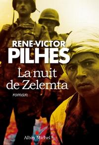 René-Victor Pilhes - La nuit de Zelemta.