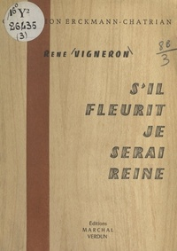 René Vigneron - S'il fleurit je serai reine.