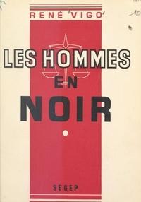 René Vigo - Les hommes en noir (1).