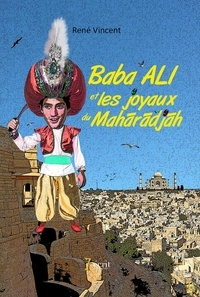 René Vincent - Baba Ali et les joyaux du maharadja.