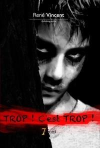 René Vincent - TROP ! C'est TROP !.