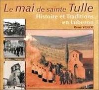 René Volot - Mai de Sainte Tulle.