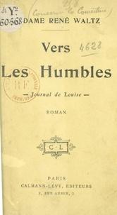René Waltz - Vers les humbles - Journal de Louise.