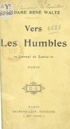 Vers les humbles. Journal de Louise