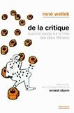 René Wellek - De la critique - Quatorze essais sur la crise des idées littéraires.