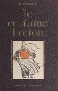 René-Yves Creston et Padraig Creston - Le costume breton.