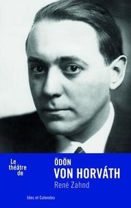 René Zahnd - Odön von Horvath.