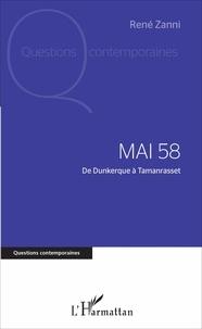 René Zanni - Mai 58 - De Dunkerque à Tamanrasset.