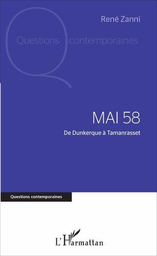 Mai 58. De Dunkerque à Tamanrasset