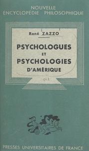 René Zazzo et Emile Bréhier - Psychologues et psychologies d'Amérique.