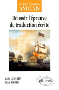 René Zimmer et Sally Jacquelin - Réussir l'épreuve de traduction écrite.