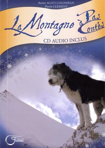 La montagne à pas contés  avec 1 CD audio