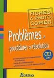 Renée Bosc et Marie-Claude Deluchi - Problèmes et procédures de résolution CE1 - Fiches à photocopier.