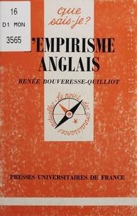 Renée Bouveresse-Quilliot - L'empirisme Anglais - Locke, Berkeley, Hume.