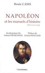 Renée Casin - Napoléon et les manuels d'histoire.