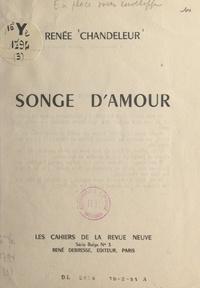 Renée Chandeleur - Songe d'amour.