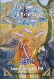 Renée-Claude Adolphe - Les 7 mondes d'Ixorana Tome 2 : Le miroir d'Aspegia.