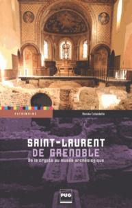 Renée Colardelle - Saint-Laurent de Grenoble - De la crypte au musée archéologique.