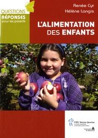 Renée Cyr et Hélène Langis - L'alimentation des enfants.