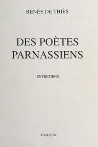 Renée de Thiès et Jacques Mercklein - Des poètes parnassiens.