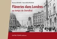 Renée Dénier - Flâneries dans Londres : au temps de Stendhal.