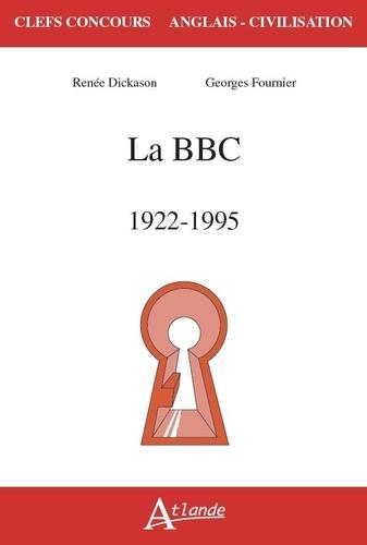 La BBC. 1922-1995