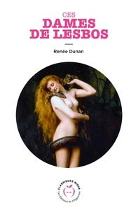 Renée Dunan - Ces dames de Lesbos.
