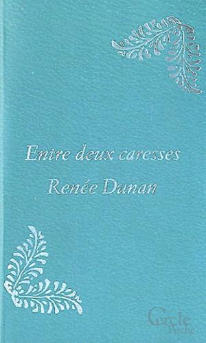 Renée Dunan - Entre deux carasses.