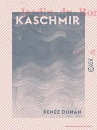 Renée Dunan - Kaschmir - Jardin du bonheur.