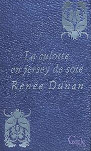 Renée Dunan - La culotte en jersey de soie.