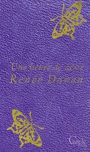 Renée Dunan - Une heure de désir.