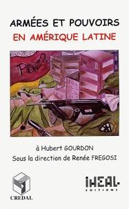 Renée Fregosi et  Collectif - Armées et pouvoirs en Amérique latine.