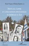 Renée Fregosi et Rodrigo Espana - Droits de l'homme et consolidation démocratique en Amérique du Sud.