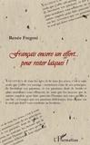 Renée Fregosi - Français encore un effort... pour rester laïques !.