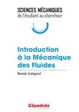 Renée Gatignol - Introduction à la mécanique des fluides.