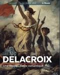 Renée Grimaud - Delacroix - Une liberté... toute romantique.