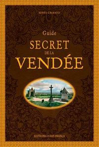 Renée Grimaud - Guide secret de la Vendée.