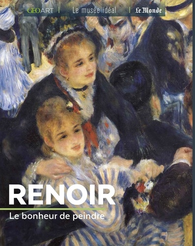 Renoir. Le bonheur de peindre
