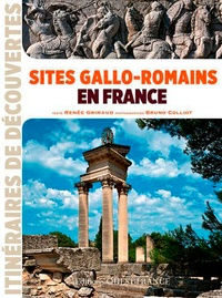 Renée Grimaud - Sites gallo-romains en France.