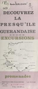 Renée Guillemin - Découvrez la presqu'île Guérandaise - Excursions, promenades.