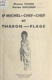 Renée Guillemin et Michel Tessier - St Michel-Chef-Chef et Tharon-Plage.