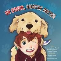 Renée Guimond-Plourde et Danielle Guimond - Jacoby  : Un coeur, quatre pattes.