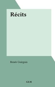 Renée Guirguis - Récits.