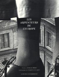 Renée Herbouze et Dominique Borne - Les arpenteurs de l'Europe.