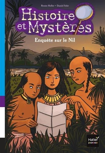 Renée Holler et Daniel Sohr - Enquête sur le Nil.