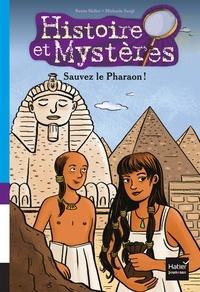 Renée Holler et Michaela Sangl - Sauvez le Pharaon !.